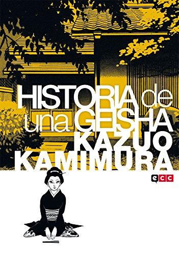 9788416518111: Historia de una geisha
