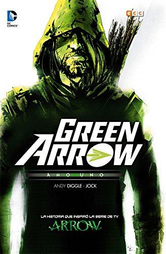 Green Arrow: Año uno: Diggle, Andy (guión) ; Jock (il.)