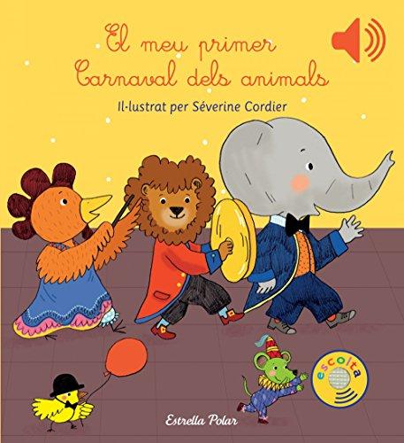 9788416519613: El meu primer Carnaval dels animals (Llibres musicals)