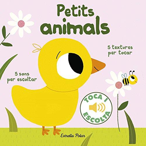 9788416522477: Petits animals. Toca i escolta (Llibres de textures i sons)