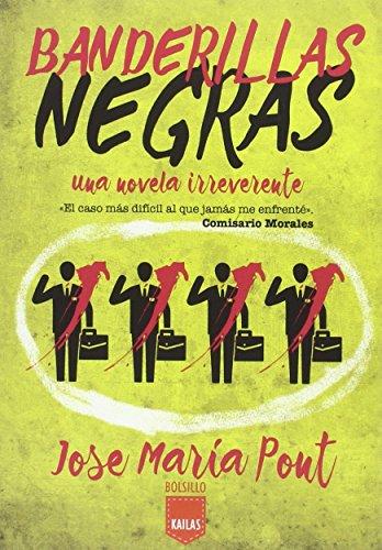 9788416523047: Banderillas Negras (Kailas Bolsillo)