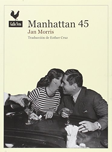 9788416529285: Manhattan 45 (Narrativas)