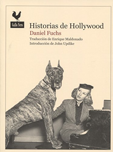 HISTORIAS DE HOLLYWOOD,: Fuchs, Daniel