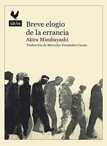 BREVE ELOGIO DE LA ERRANCIA: MIZUBAYASHI, AKIRA