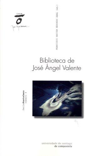 Biblioteca de José Ángel Valente: Redondo Abal, Francisco