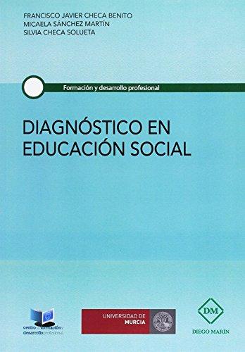 9788416534647: DIAGNOSTICO EN EDUCACION SOCIAL (FORMACION Y DESARROLLO PROFESIONAL)