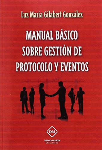 9788416534692: MANUAL BASICO SOBRE GESTION DE PROTOCOLO Y EVENTOS
