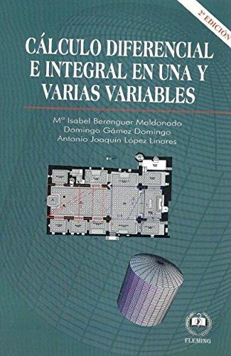 9788416535385: Cálculo Diferencial e Integral en una y varias variables