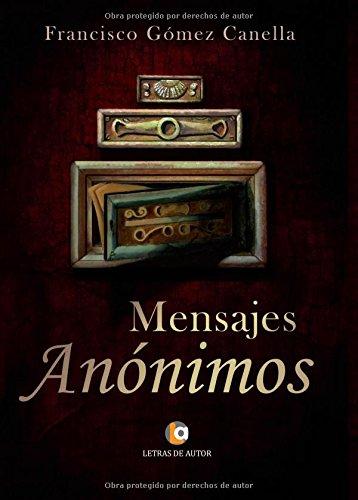 9788416538300: Mensajes anónimos