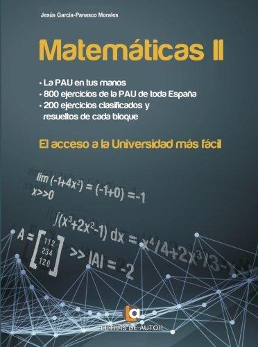 9788416538720: MATEMÁTICAS II. El acceso a la Universidad más fácil. (Spanish Edition)
