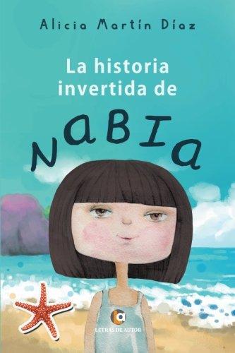 9788416538812: La historia invertida de Nabia