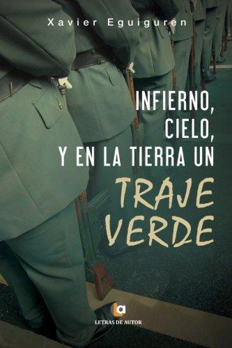 9788416538942: Infierno y cielo, y en la tierra un traje verde (Spanish Edition)