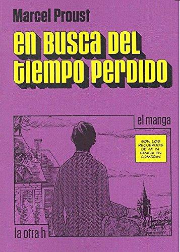 en busca del tiempo perdido el manga: Proust