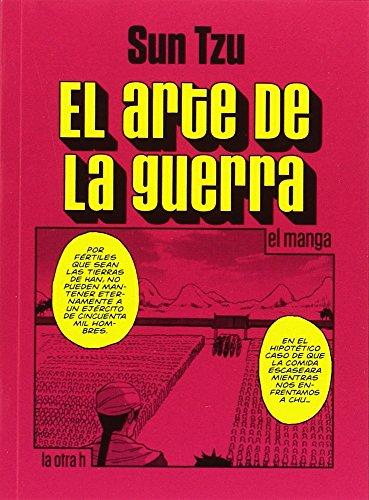9788416540662: Arte de la guerra,El (El manga): 0 (La otra h)