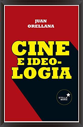 9788416541003: Cine e ideología