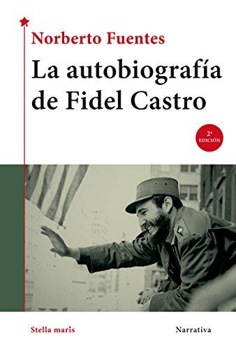 9788416541041: La autobiografía de Fidel Castro