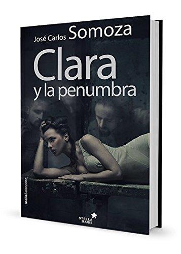 9788416541065: Clara y la penumbra