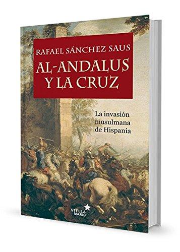 9788416541232: Al-Andalus Y La Cruz