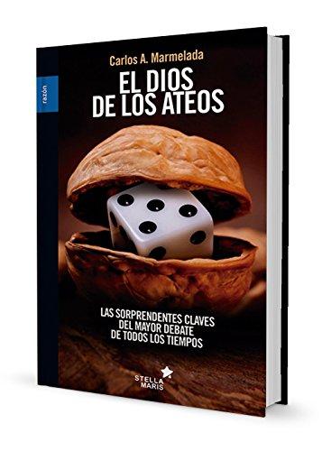 El dios de los ateos - Marmelada Sebastián, Carlos Alberto