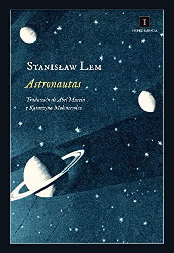 9788416542352: Astronautas (Impedimenta)