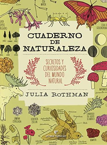 9788416544653: Cuaderno de naturaleza: Secretos y curiosidades del mundo natural (VARIOS)