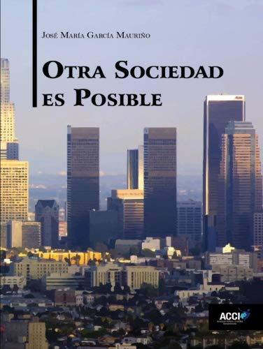 9788416549276: Otra sociedad es posible (Ensayos: Serie sobre educación)