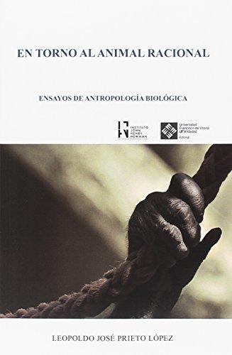 EN TORNO AL ANIMAL RACIONAL. ENSAYOS DE: PRIETO LOPEZ, LEOPOLDO