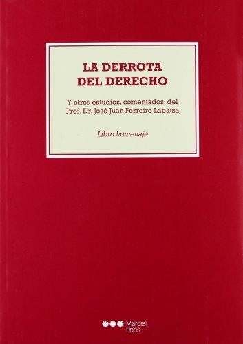 9788416554058: Derrota Del Derecho