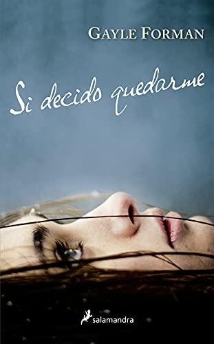 9788416555024: Si decido quedarme (Spanish Edition)