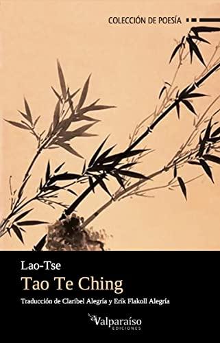 Tao Te Ching: el libro del camino y la virtud - Lao Tzu