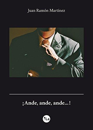 9788416563562: ¡Ande, ande, ande…!