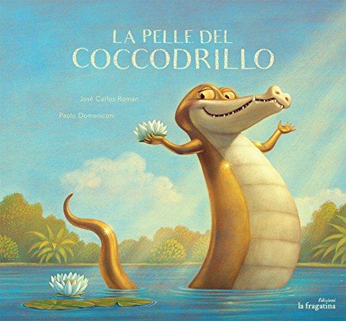 9788416566464: La Pelle Del Coccodrillo (Lo mullarero)
