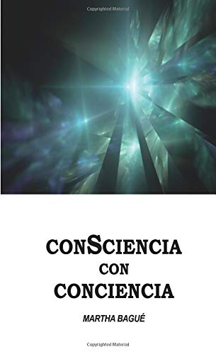 9788416573677: Consciencia con Conciencia