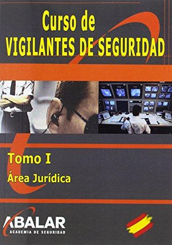 9788416576098: OBRA COMPLETA VIGILANTES DE SEGURIDAD: VIGILANTE DE SEGURIDAD. TOMO I. ÁREA JURÍDICA: 1