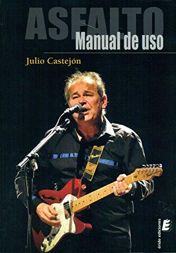 Asfalto : manual de uso: Castejón Asensio, Julio