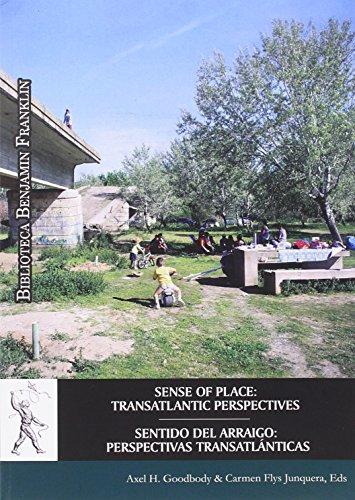 9788416599790: Sentido del arraigo: perspectivas transatlánticas (Biblioteca Benjamín Franklin)