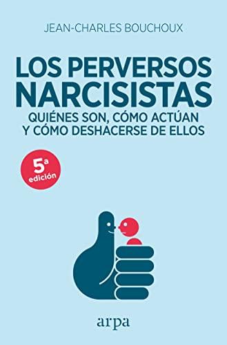 9788416601226: Los perversos narcisistas