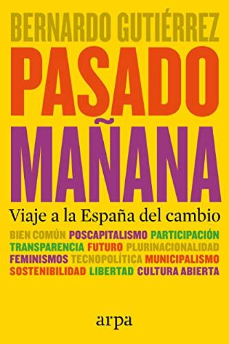 PASADO MAÑANA, VIAJE A LA ESPAÑA DEL: Gutiérrez González, Bernardo