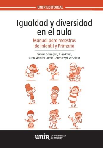Igualdad y diversidad en el aula: Solera Hernández, Eva;