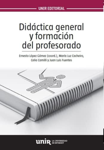 Didáctica general y formación del profesorado: Camilli Trujillo, Celia;