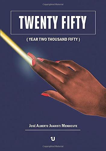 9788416607228: Twenty Fifty (Year Two Thousand Fifty)