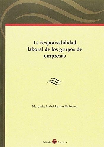 9788416608027: La responsabilidad laboral de los grupos de empresas