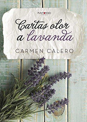 9788416611799: Cartas olor a Lavanda (Spanish Edition)
