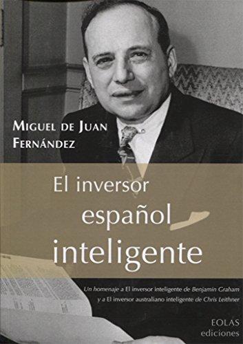 9788416613427: EL INVERSOR ESPAÑOL INTELIGENTE