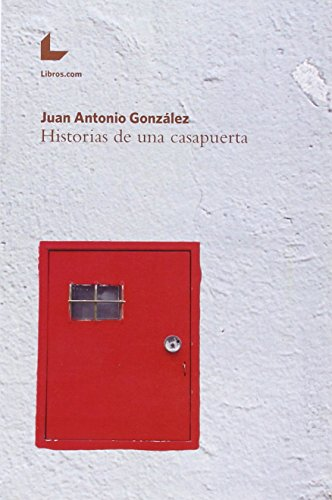 Historias de una casapuerta: Gonzalez Jose A