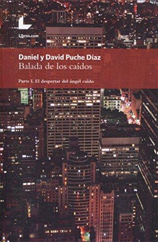 BALADA DE LOS CAIDOS. PARTE I: PUCHE DÍAZ, DAVID