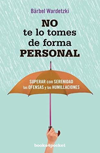 9788416622016: No te lo tomes de forma personal (Books4pocket) (Books4pocket crec. y salud)