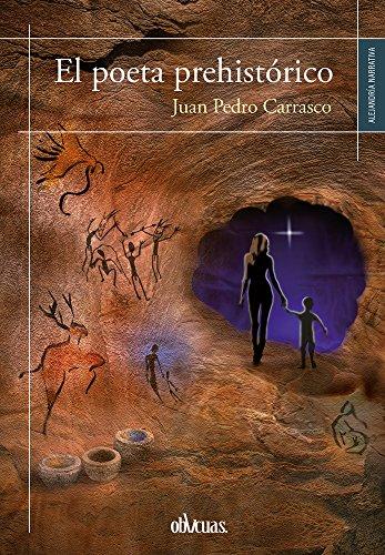 9788416627196: El poeta prehistórico