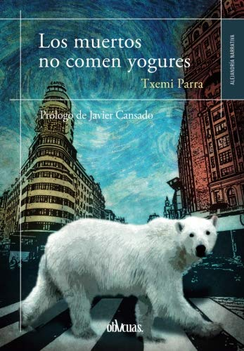9788416627394: LOS MUERTOS NO COMEN YOGURES (Spanish Edition)