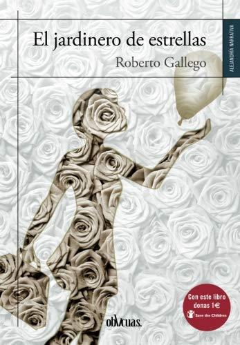 9788416627530: EL JARDINERO DE ESTRELLAS (Spanish Edition)